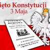 3 maja – rocznica uchwalenia Konstytucji