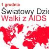 1 grudnia tradycyjnie obchodzony jest Światowy Dzień AIDS