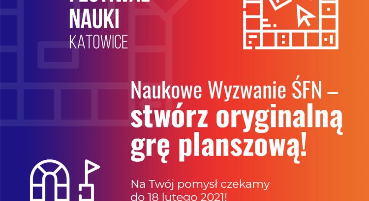 """Śląski Festiwal Nauki KATOWICE organizuje kolejny konkurs z cyklu """"Naukowe Wyzwanie ŚFN"""""""