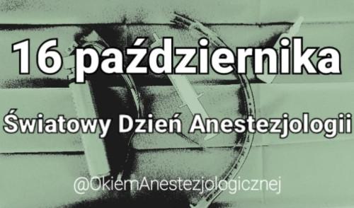 16 października obchodzimy Światowy Dzień Anestezjologii
